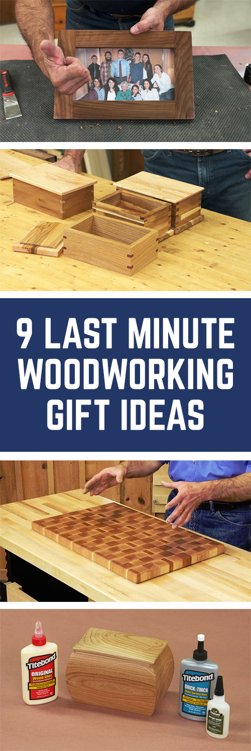 9 Last Minute Woodworking Gift Ideas Woodworking Projects