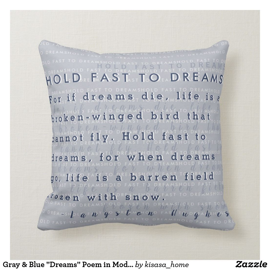Gray Blue Dreams Poem In Modern Typography Throw Pillow Zazzle Com Light Blue Throw Pillows Typography Pillow Blue Dream