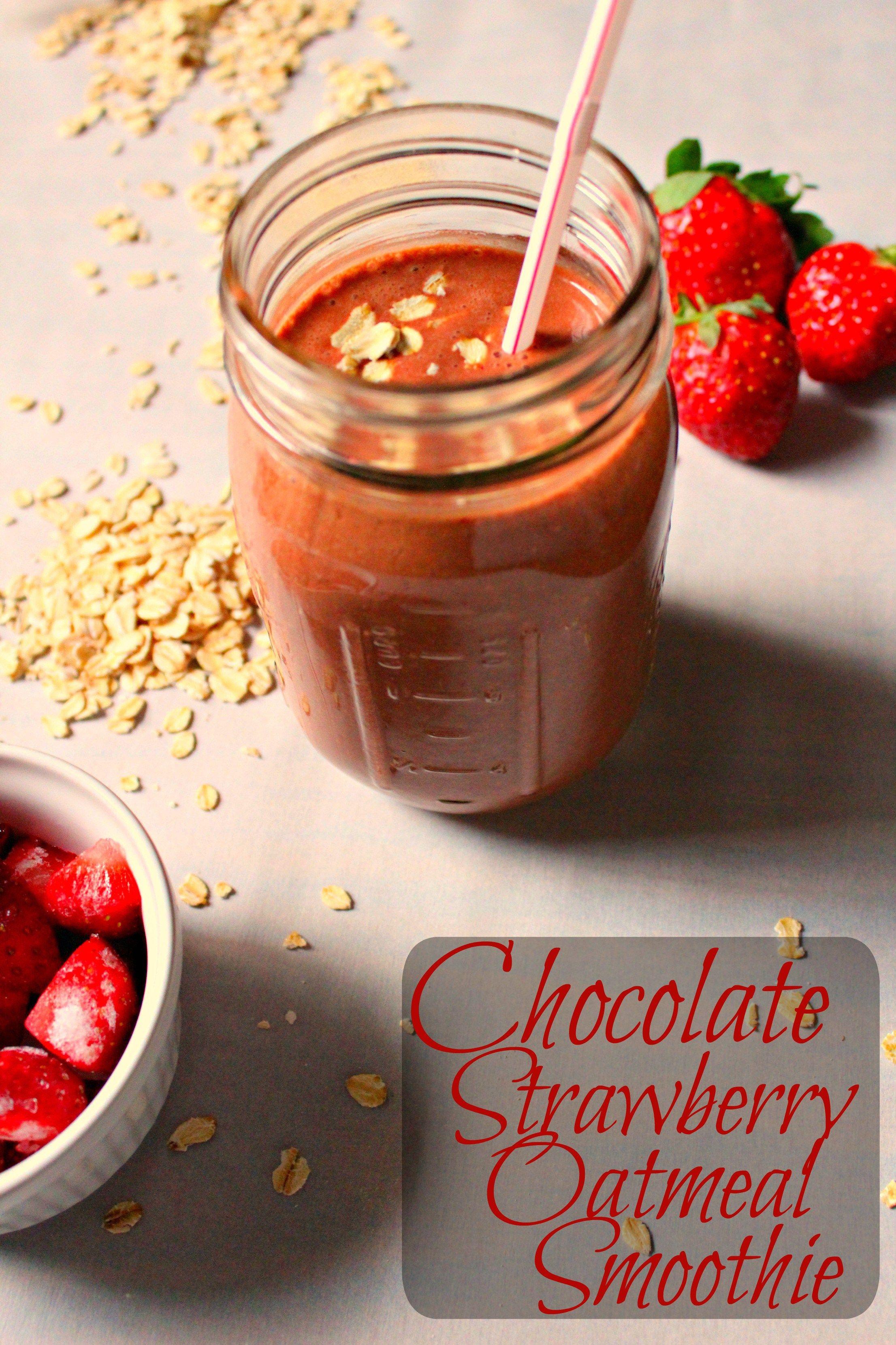 Chocolate Strawberry Oatmeal Smoothie #chocolatestrawberrysmoothie