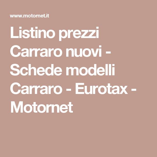 Listino prezzi Carraro nuovi - Schede modelli Carraro - Eurotax ...