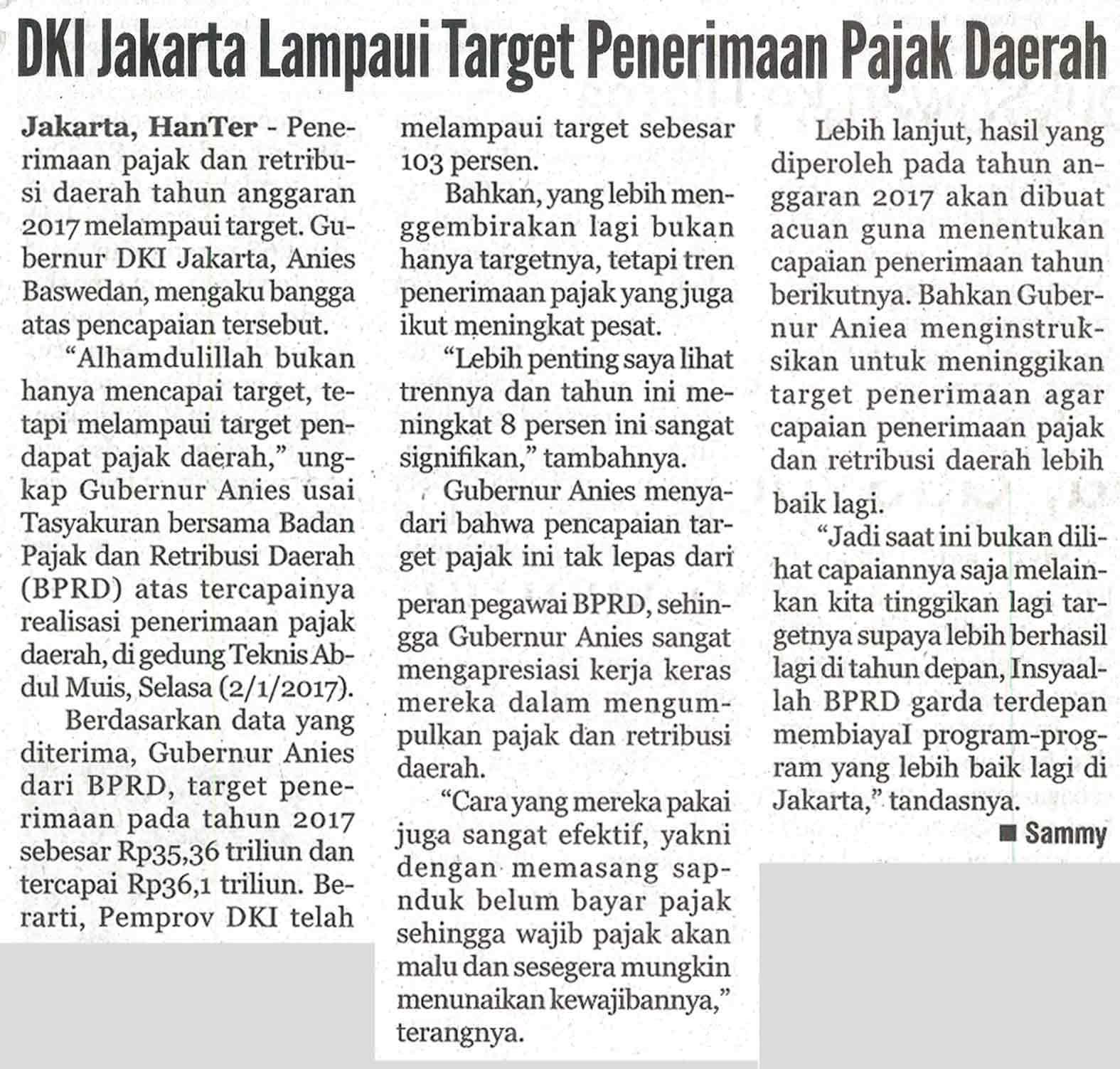 Dki Jakarta Lampaui Target Penerimaan Pajak Daerah Ekonomi Badan Pajak Dan Retribusi Daerah Kamis 04 Januari 2018 Harian Terbit Hal 5b Jurnalis Sammy