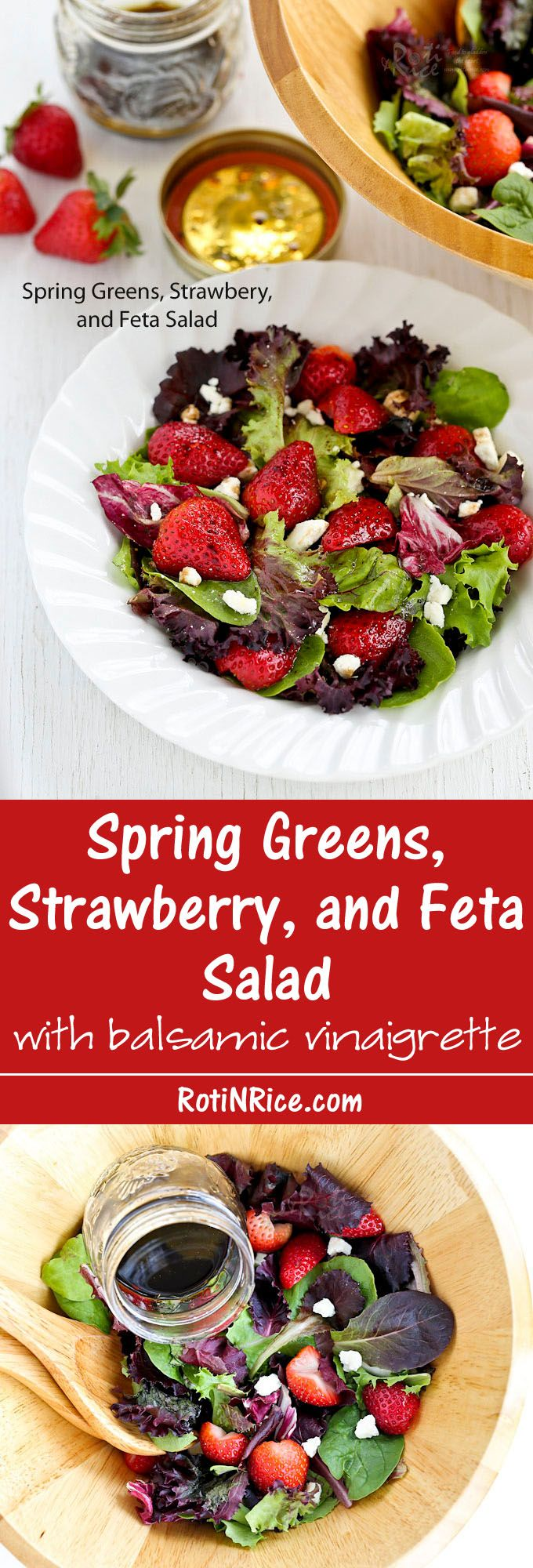 This Spring Greens, Strawberry, and Feta Salad with balsamic vinaigrette has a sweet salty combination that is sure to tease the taste buds.   Food to gladden the heart at RotiNRice.com