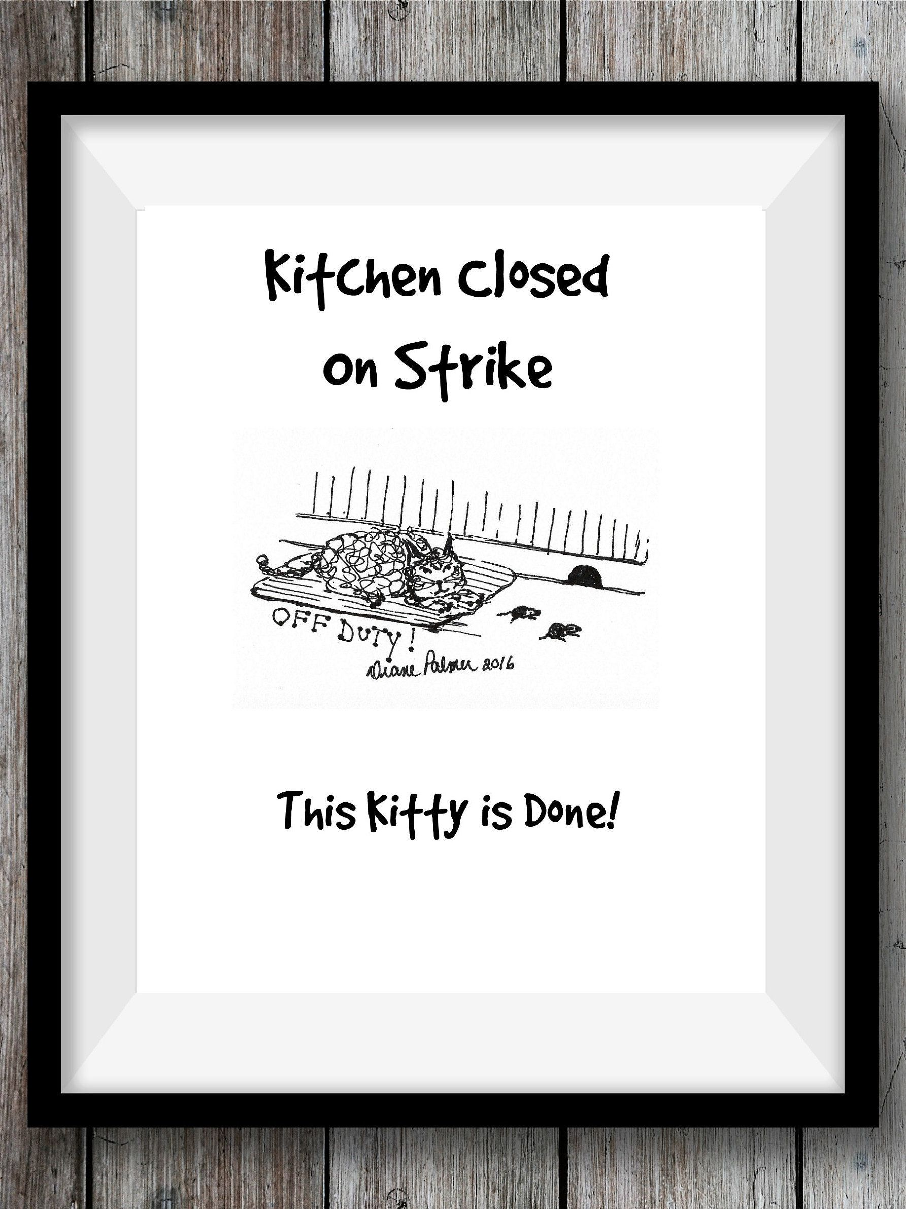 art for kitchen average cost of new cabinets cute cat drawing illustrated funny image signs closed off duty on strike wall printable downloadable by