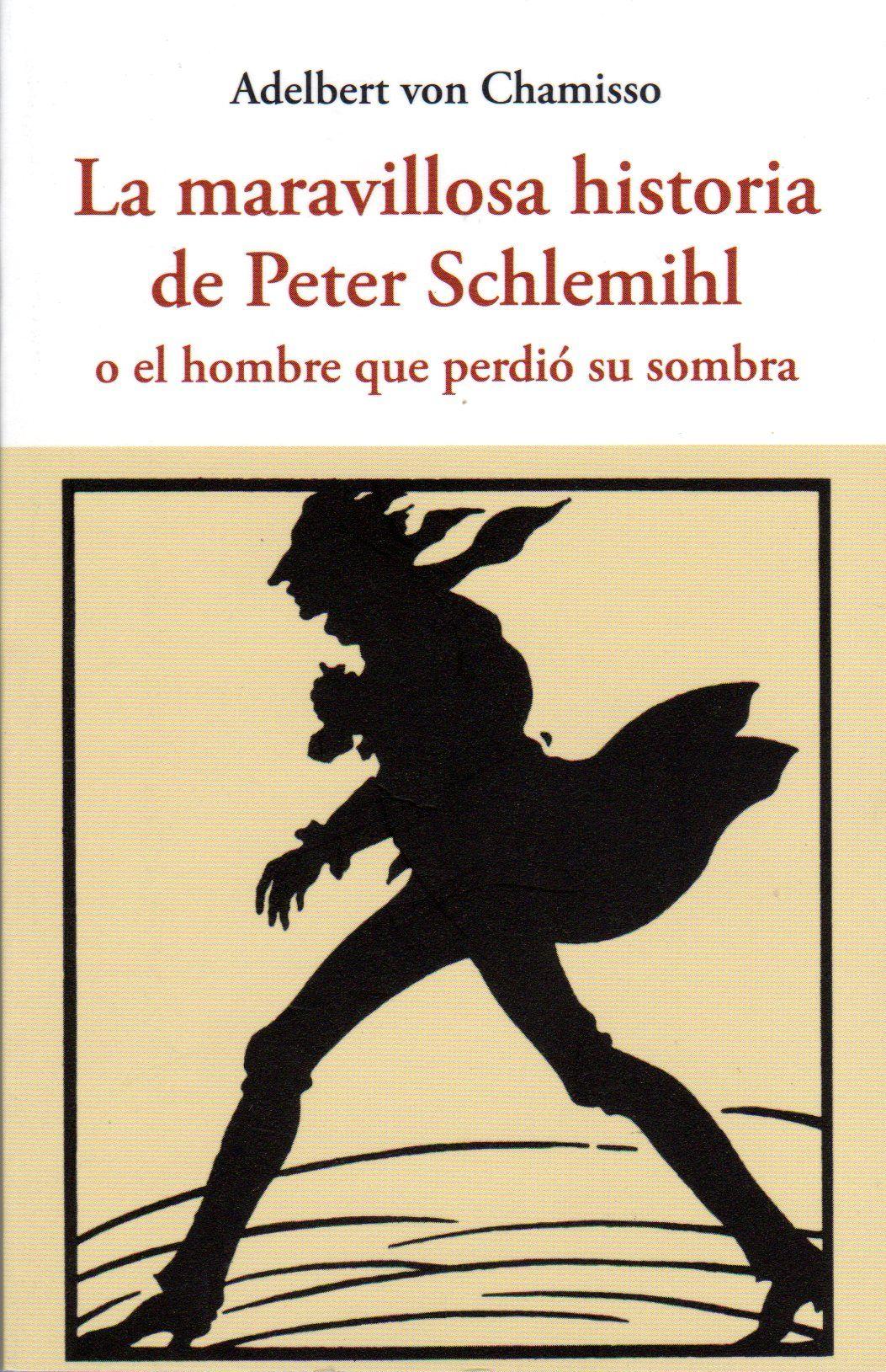 Resultado de imagen para La maravillosa historia de Peter Schlemihl, Adelbert von Chamisso