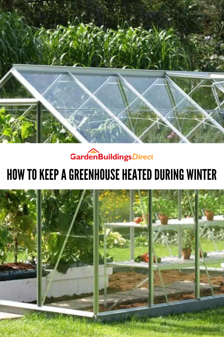 How To Cheaply Keep A Greenhouse Heated During Winter With Images Greenhouse Heating A Greenhouse Cheap Greenhouse