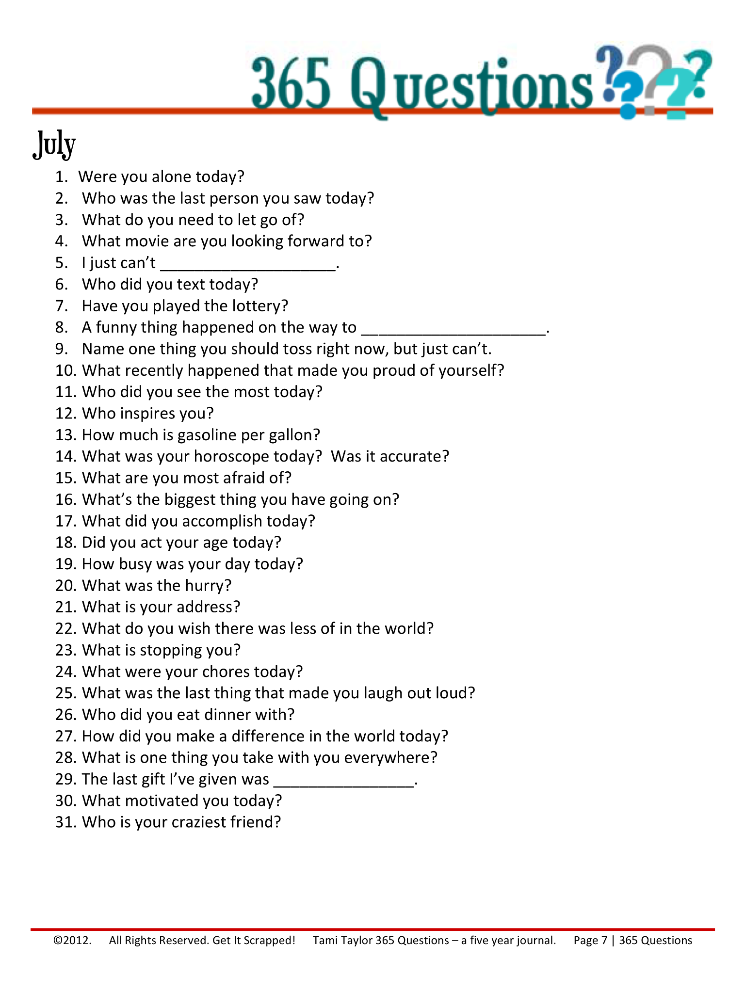 365 Questions - July 7/12   Journal questions, This or ...