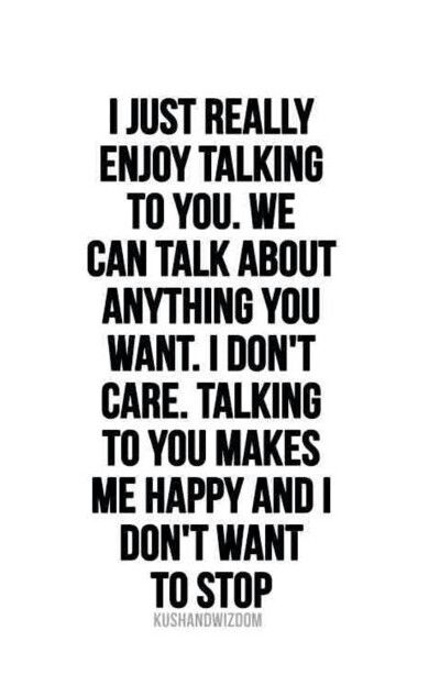 Talking To You Makes Me Happy Cute Quotes For Him Quotes For Your Boyfriend Boyfriend Quotes