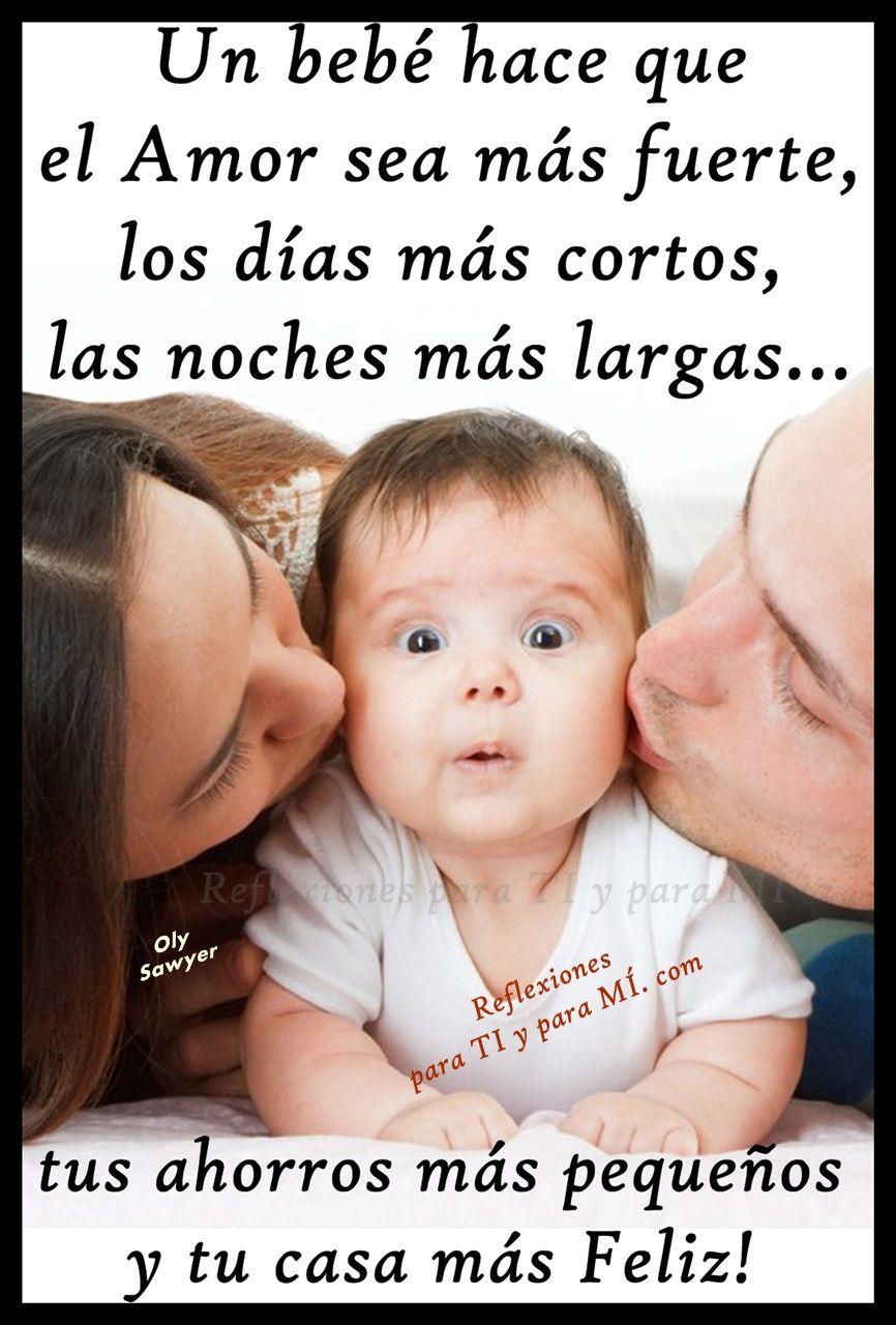 Reflexiones Para Ti Y Para Mi Un Bebe Hace Que El Amor Sea Mas