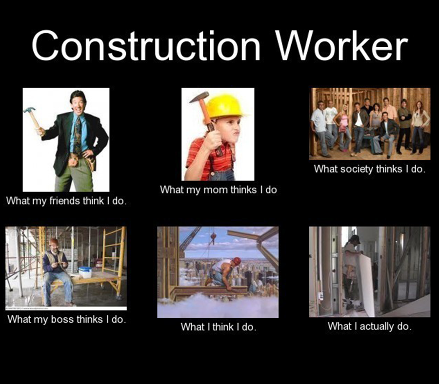 Funny Meme Site : What people think construction workers do fridayfunny