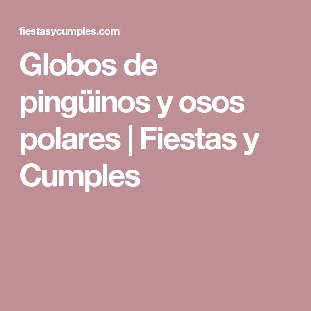 globos de pinginos y osos polares fiestas y cumples - Fiestas Y Cumples