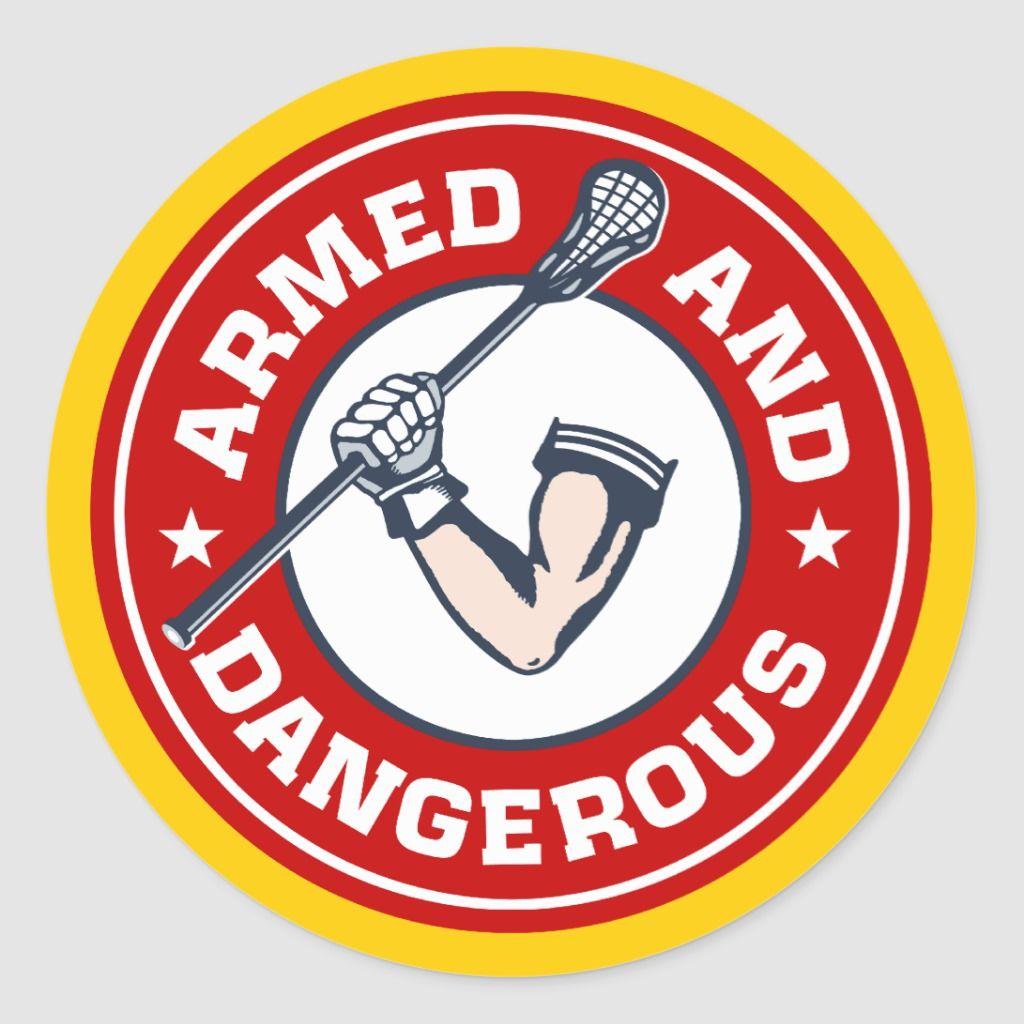 Lacrosse Armed And Dangerous Sticker Zazzle Com Lacrosse Memes Lacrosse Quotes Lacross [ 1024 x 1024 Pixel ]
