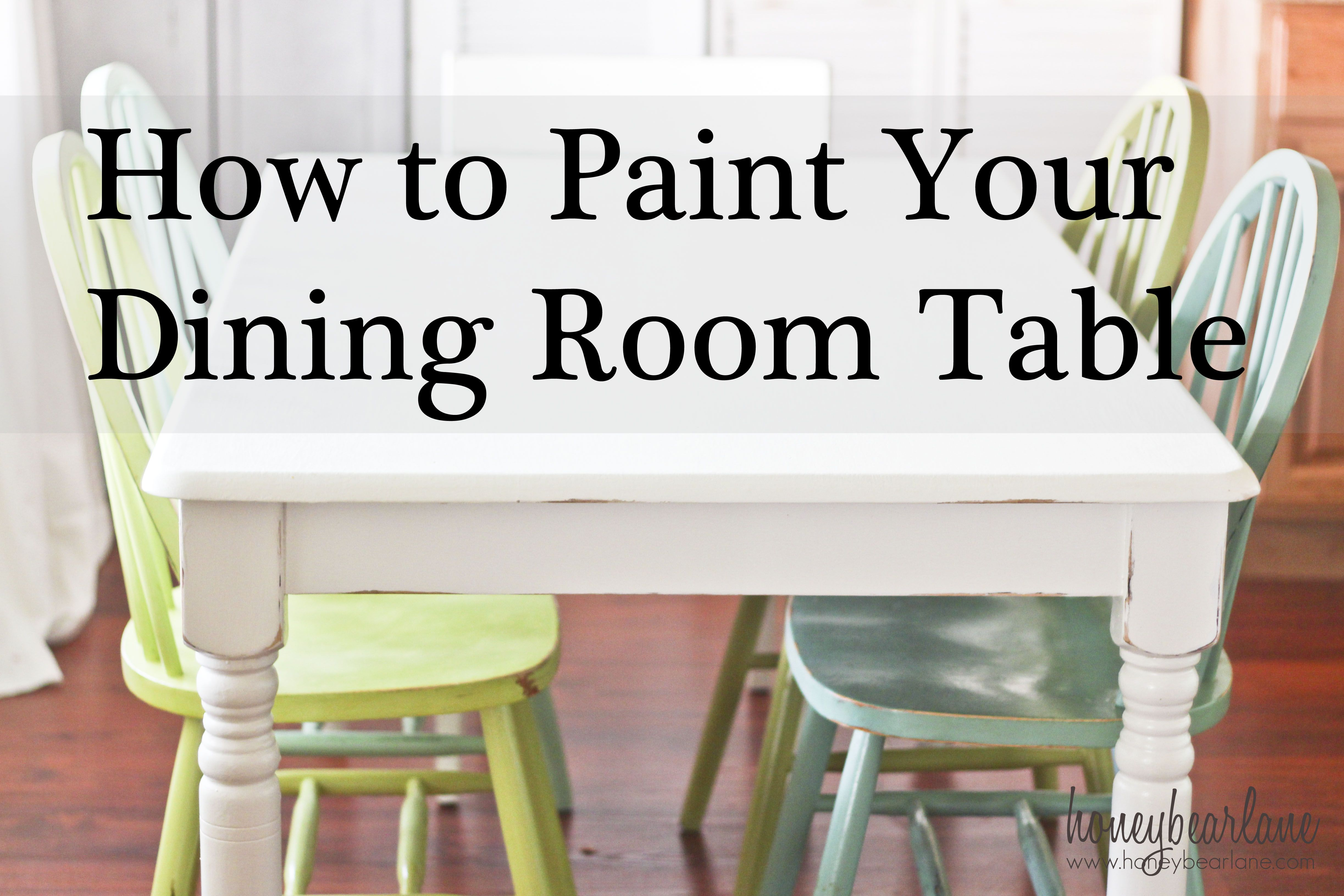 how to paint your dining room table   Dining room table, Home ...