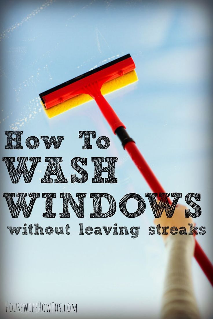 How to Wash Windows Without Leaving Streaks Washing