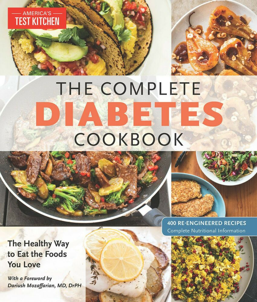 The Complete Diabetes Cookbook The Healthy Way To Eat The Foods