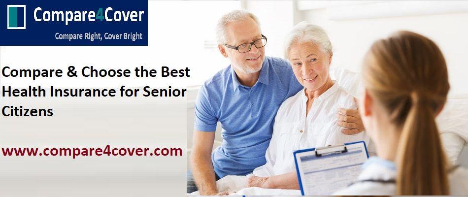 Senior Citizen Health Insurance Compare Choose The Best