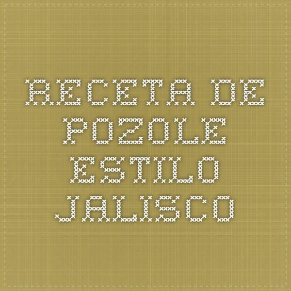 Receta de Pozole estilo Jalisco