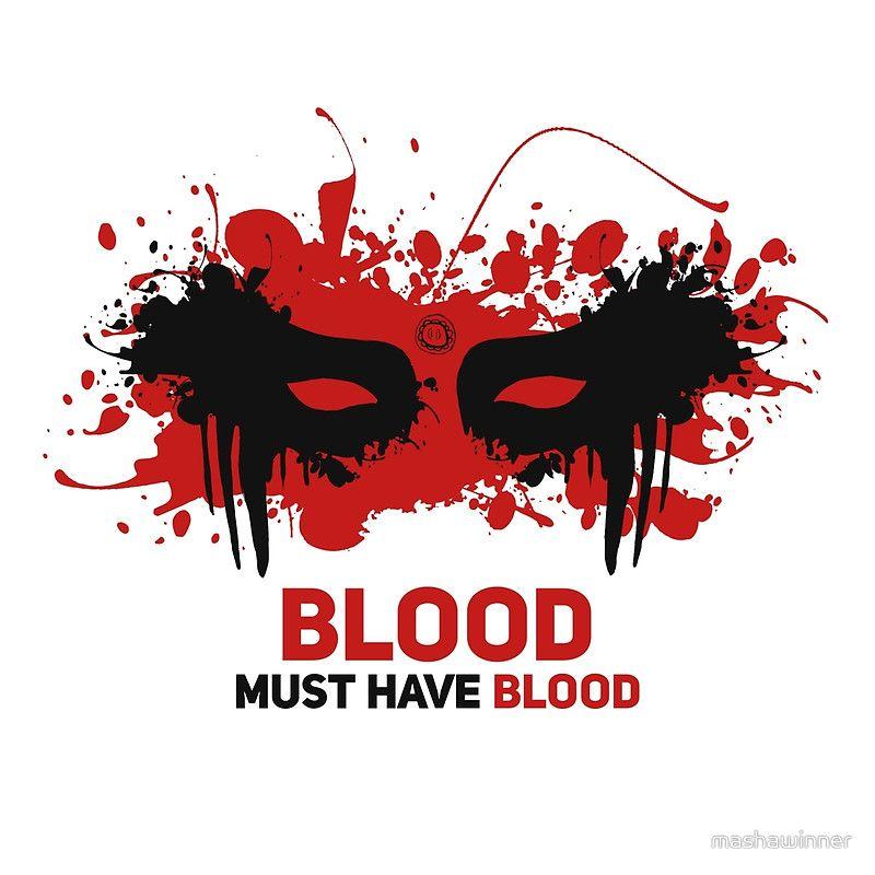 Blood must have blood von mashawinner