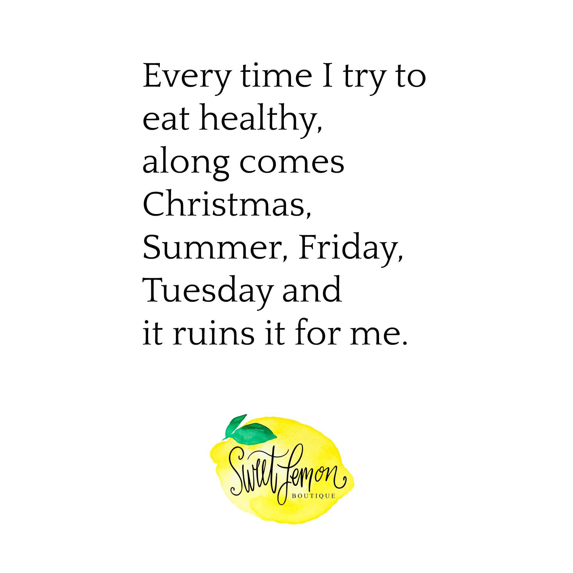 Funny Healthy Diet Quote Healthy Diet Quotes Diet Quotes Fit Mom