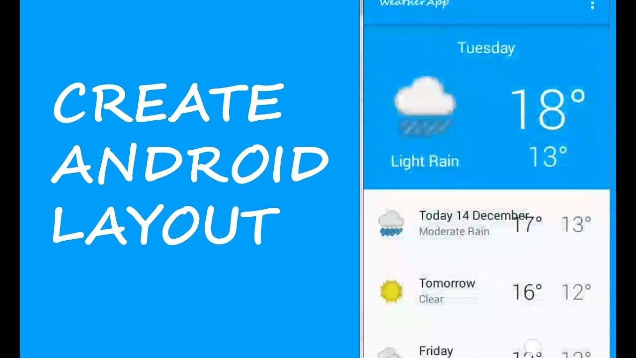 CREATE ANDROID LAYOUT Programming tutorial, Weather
