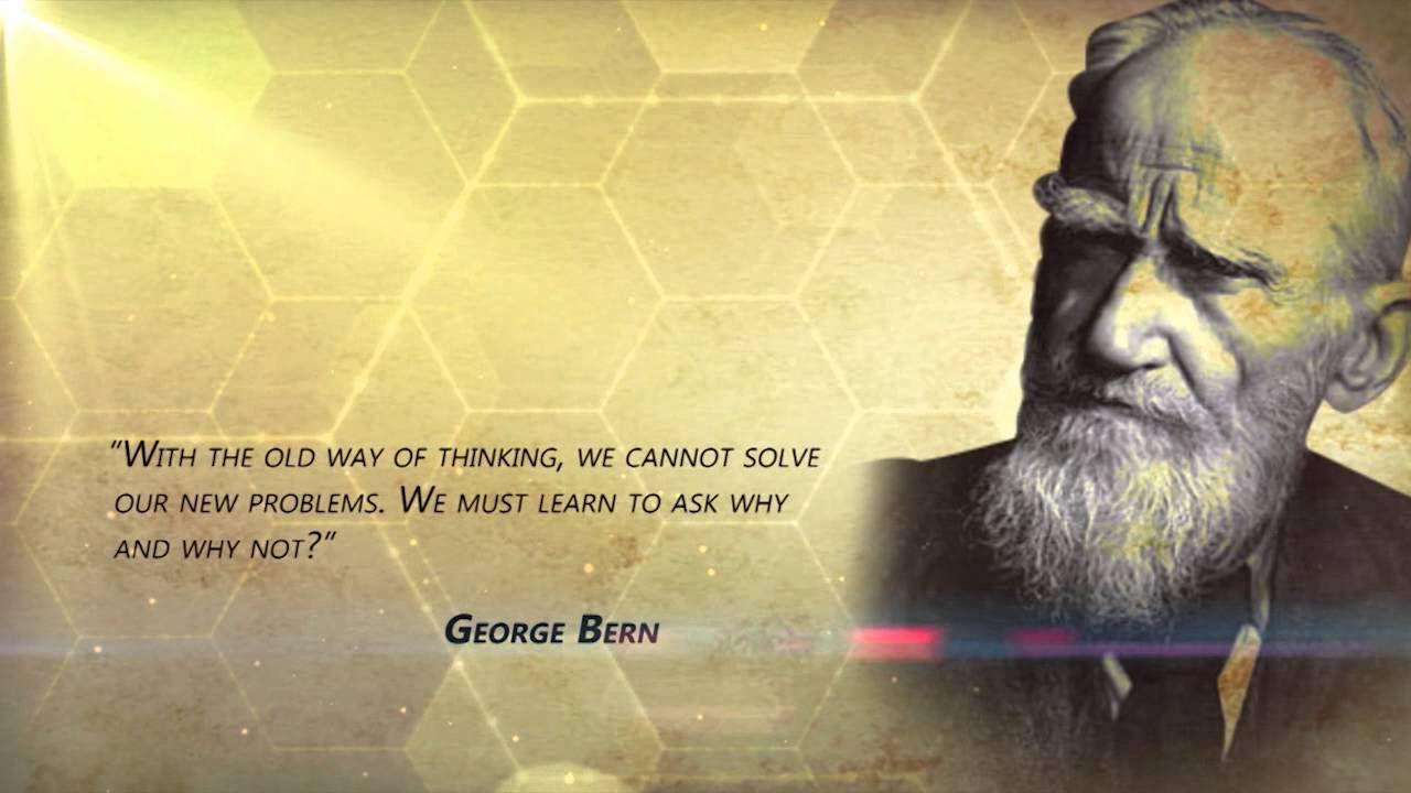 Breaking Barriers- George Bernard Shaw.