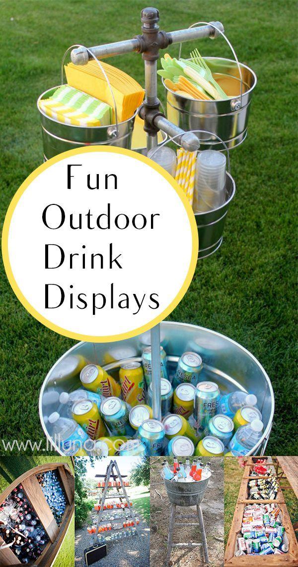 Fun Outdoor Drink Display Ideas Drink display Outdoor parties and