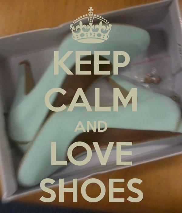 Keep Calm | Love Shoes