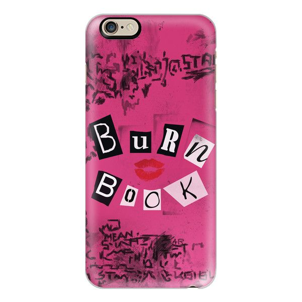 pretty nice cb811 3d017 The Burn Book - from the movie Mean Girls - iPhone 6s Case,iPhone 6 ...