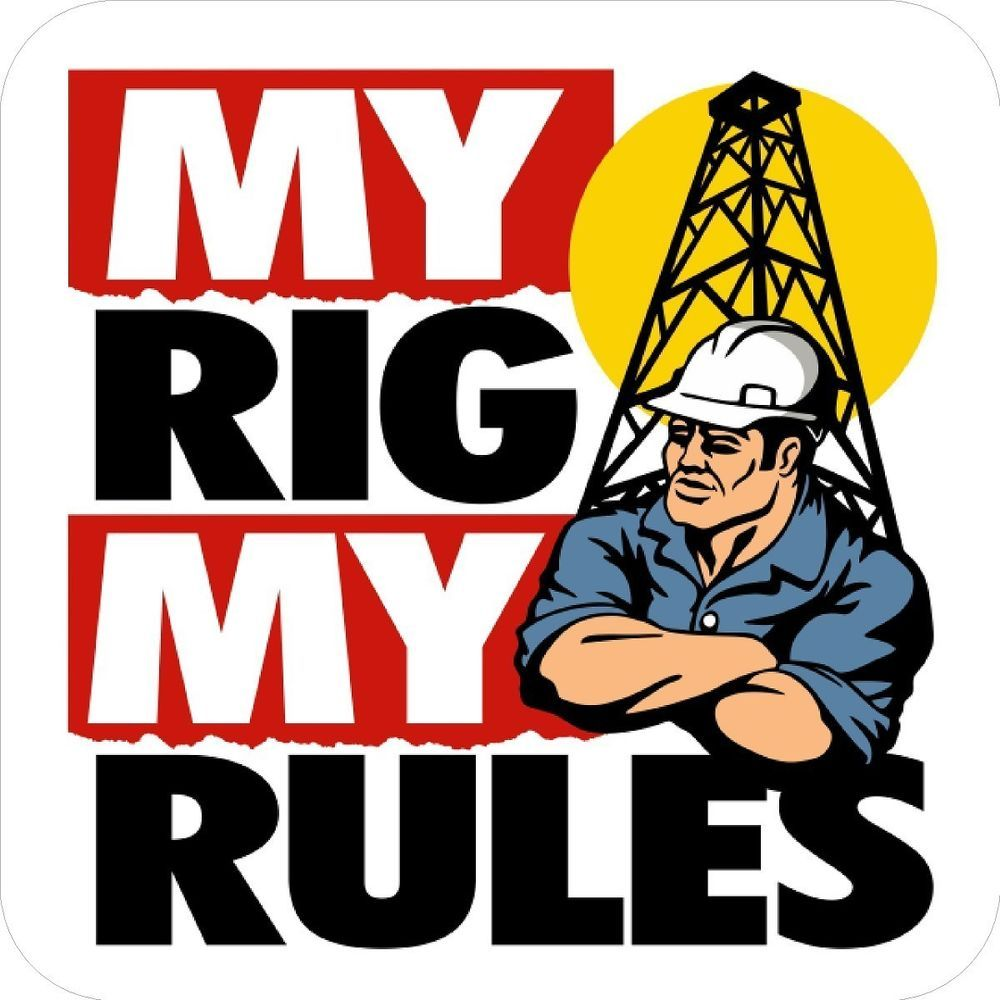 3 My Rig My Rules Hard Hat Stickers Designed By Earl Ferguson H 562 Ebay In 2021 Hard Hat Stickers Sticker Design Rigs