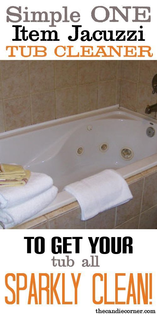 Simple One Item Jacuzzi Tub Cleaner | Pinterest | Tubs, Tub cleaning ...