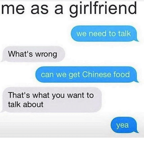 21 Memes Your Boyfriend Needs To See Right Now Funny Boyfriend Memes Me As A Girlfriend Boyfriend Humor