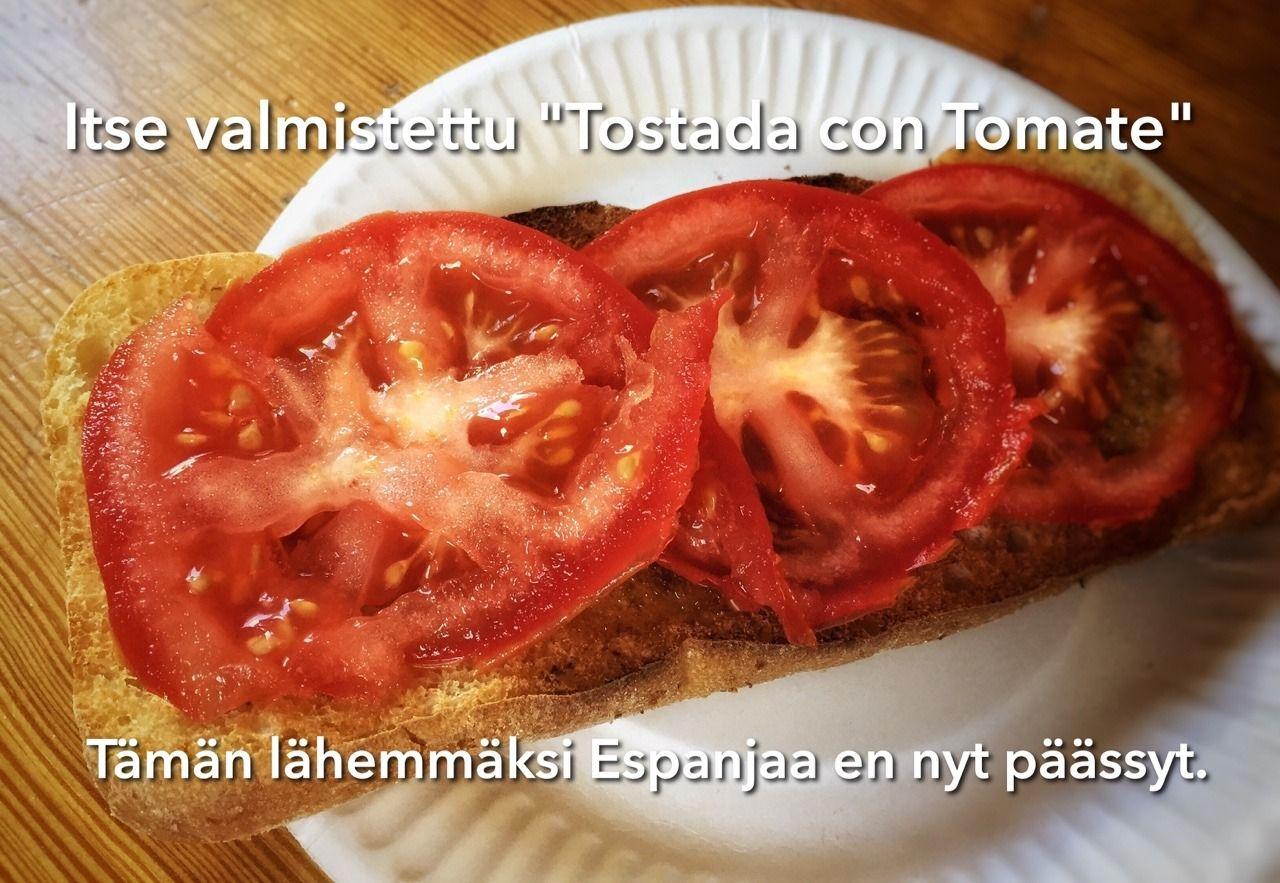 Makumuistoja Espanjasta: tostada con tomate. Oliiviöljyn makuun kun pääsee niin voi alkaa maistua tunkkaiselta. tembuksenkeittiössä