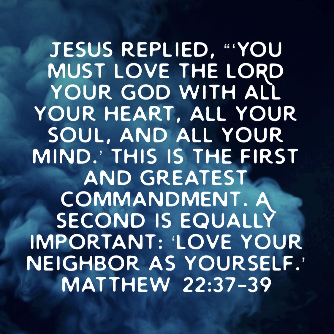 It S Not As Though I Want To Be Away From My Family On The Contrary I Love Them And Treasure My Time W Greatest Commandment Love The Lord Love Your Neighbour