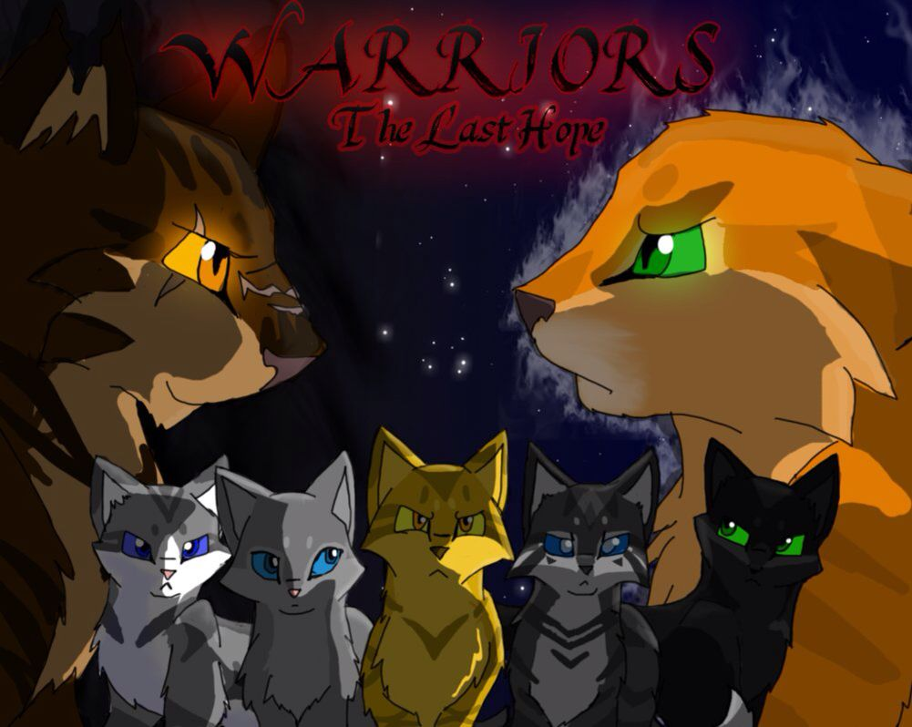 The Last Hope Tigerstar Firestar Ivypool Dovewing Lionblaze