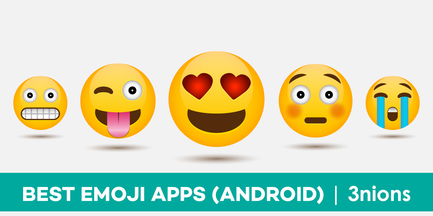 7 Best Emoji Apps For Android Users Free Download 3nions Cool Emoji Android Emoji