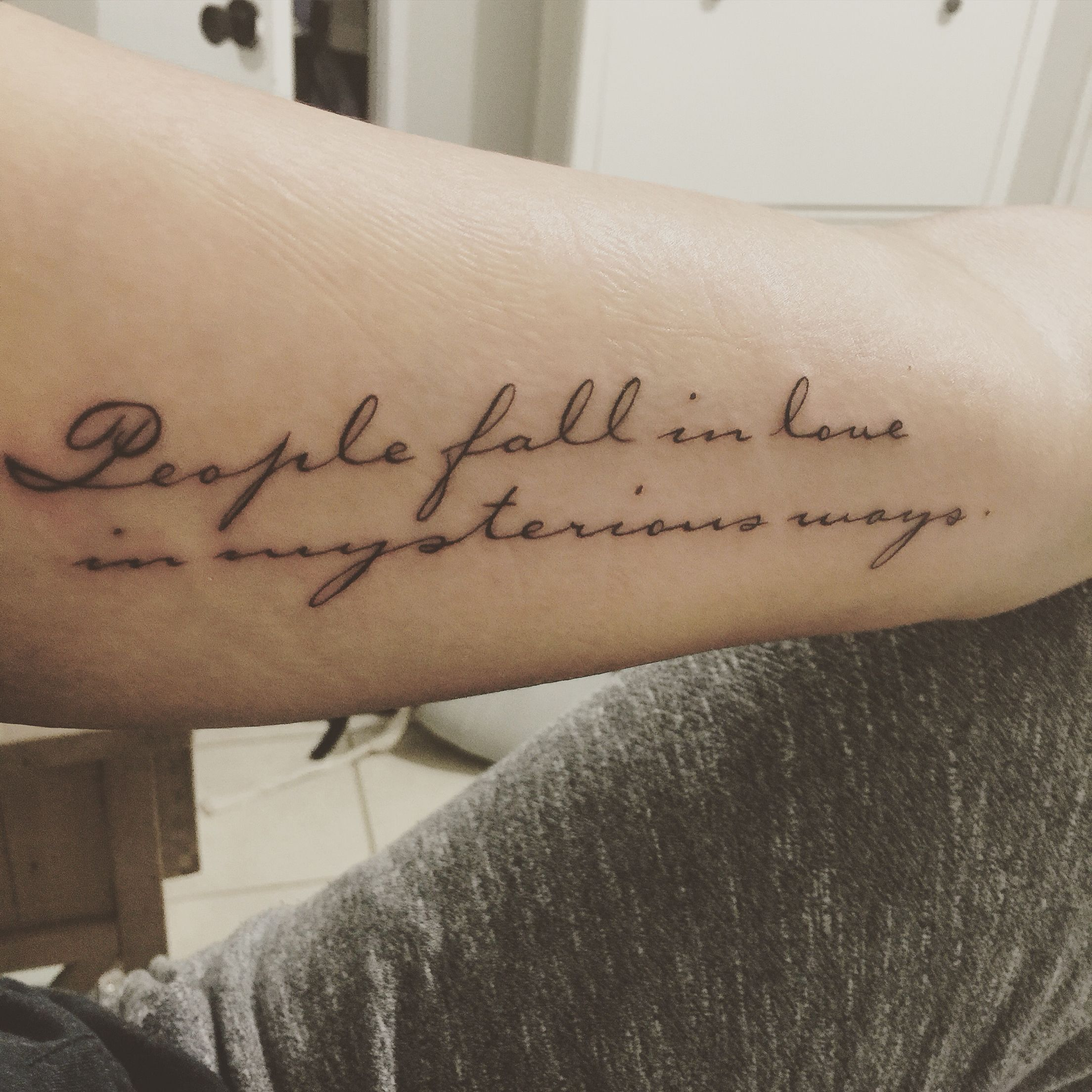 "Love Is Louder Tattoo: My Newest Tattoo ""People Fall In Love In Mysterious Ways"