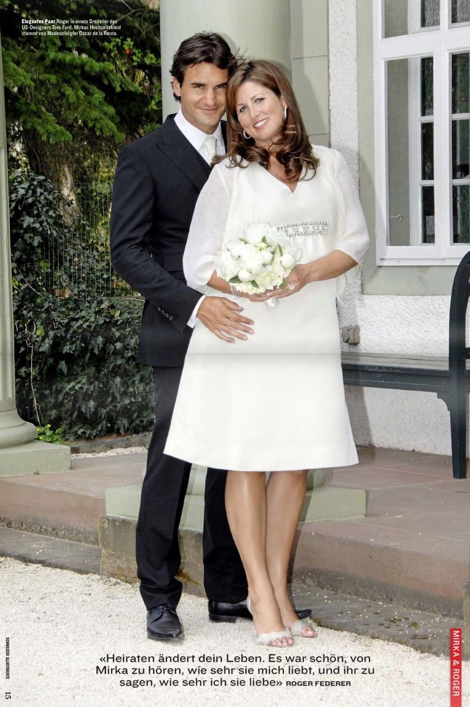 Roger federer and Miroslava Vavrincov married in 2009