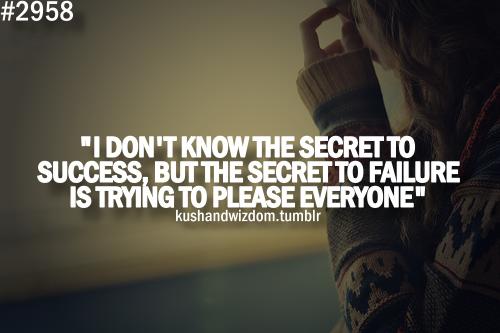 Secret to failure