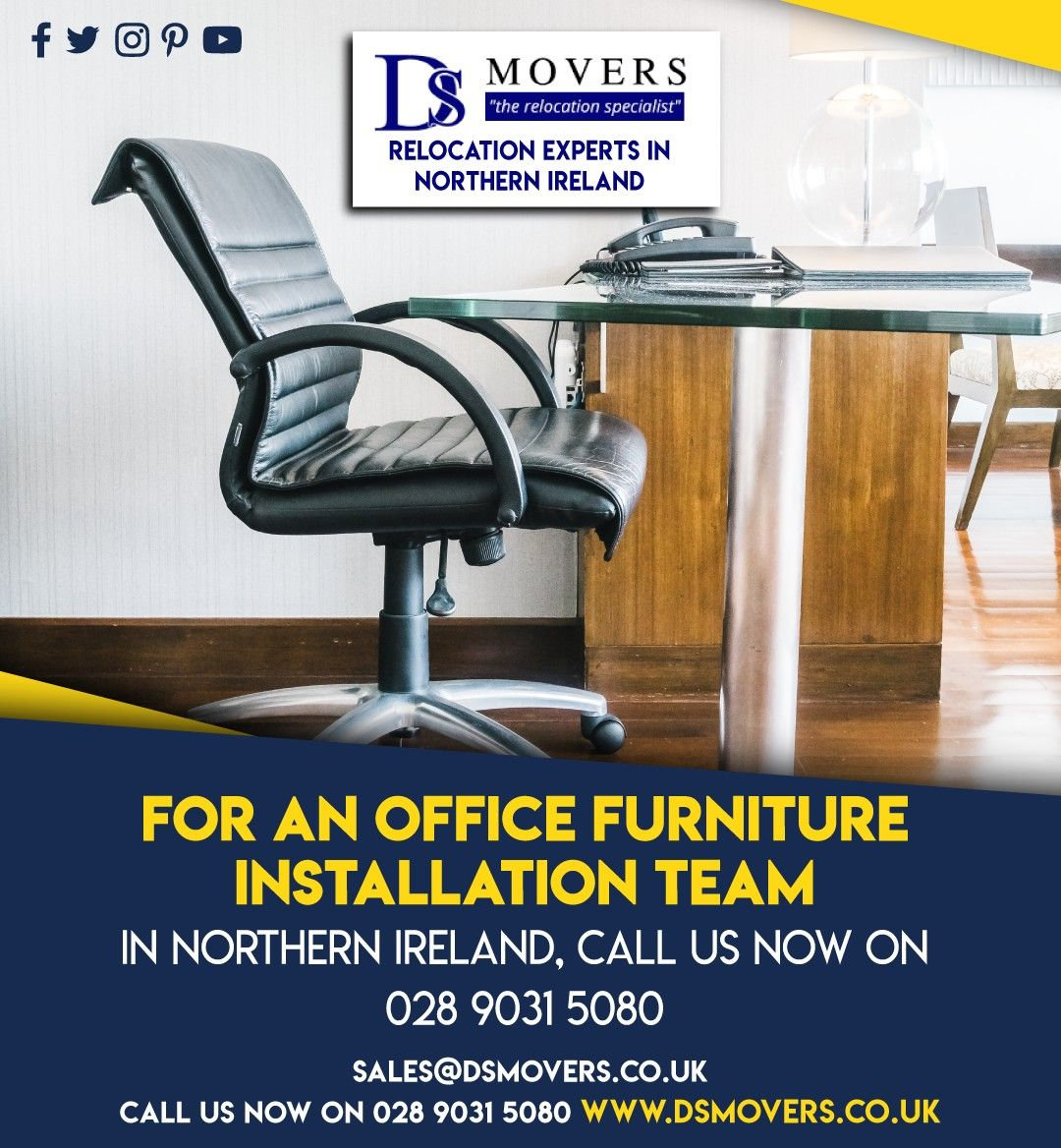 For An Office Furniture Installation Team In Northern Ireland