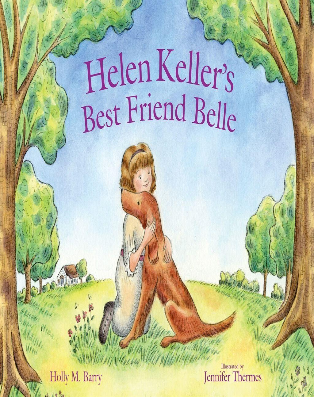 Helen Keller S Best Friend Belle Ebook In