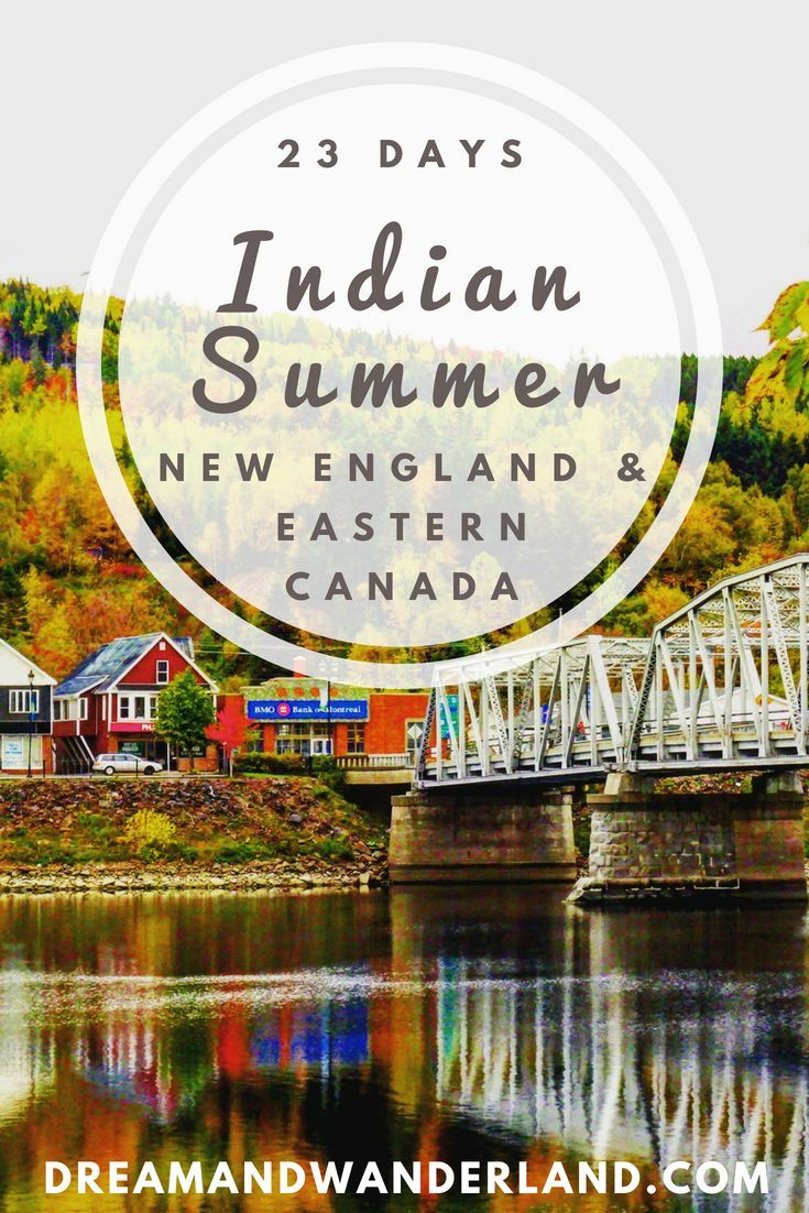 Indian Summer: How To Enjoy New England And Eastern Canada ...