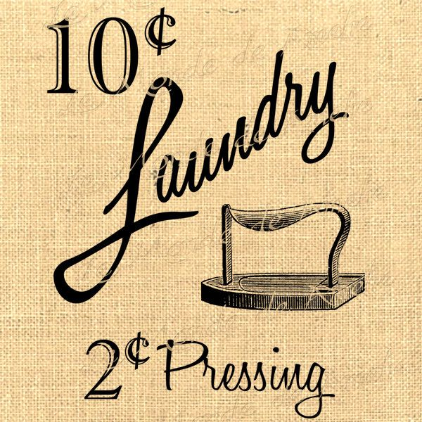 Clothes Wash Signs: 10 Cents Vintage Wash Clothes Iron Advertising Graphic Art