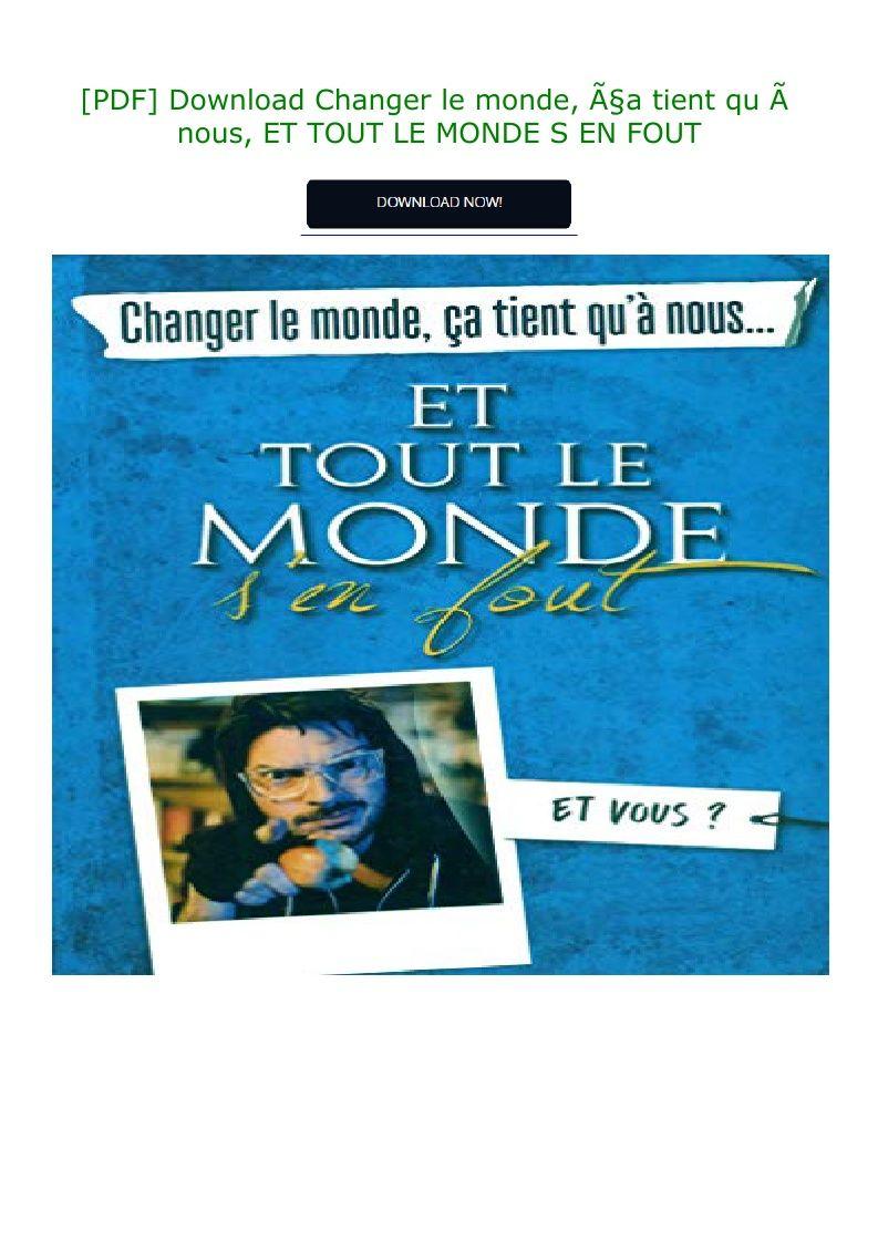 Et Tout Le Monde S'en Fout Livre : monde, livre, Download, Changer, Monde,, ça, Tient, Nous,, MONDE, Playbill,, Broadway