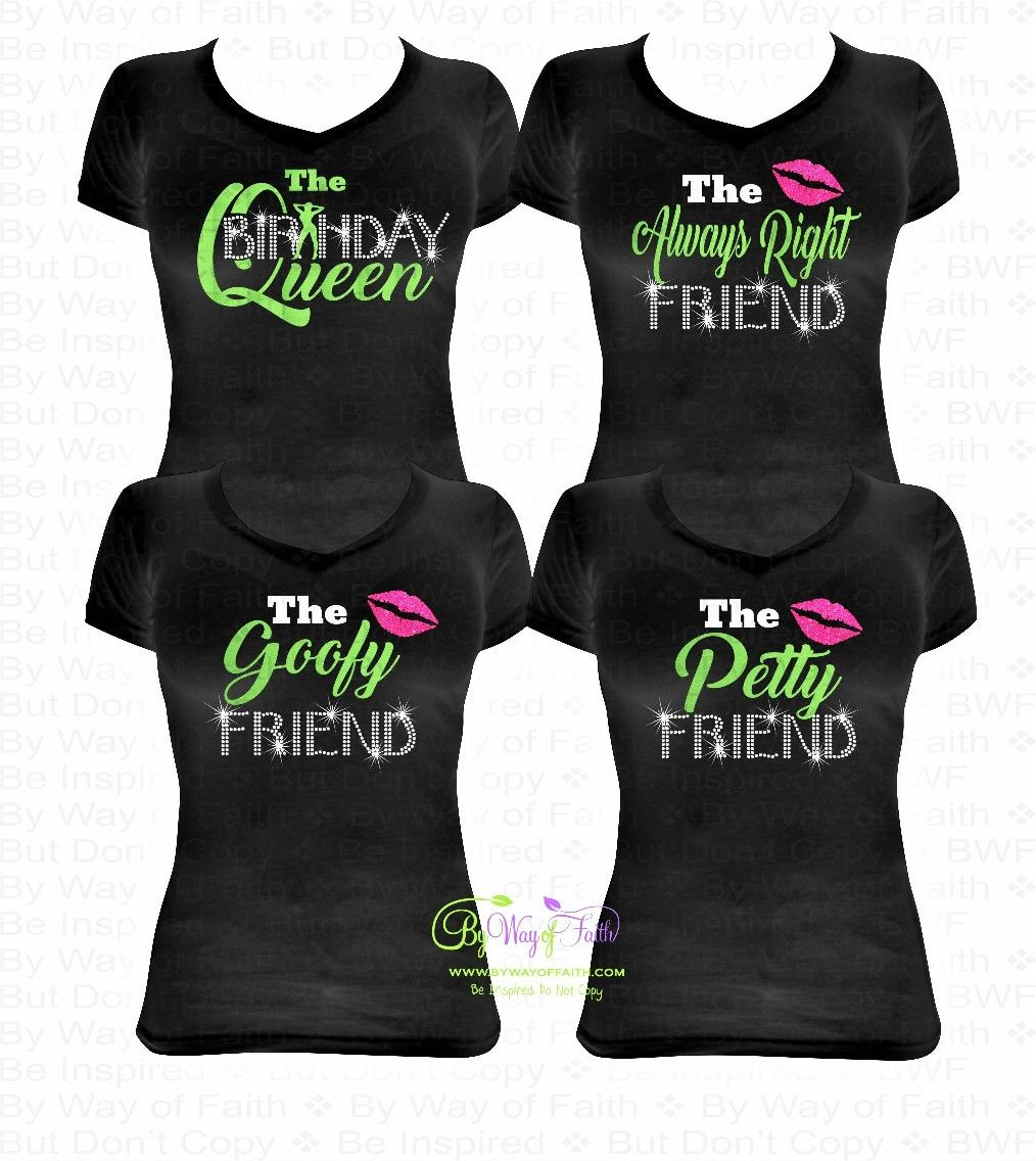 0f97f474 GROUP BUY -> Birthday Queen and Friend Bling Rhinestone and Glitter Tee, Friends  Birthday, Birthday Squad, Birthday Group #bywayoffaith #birthdayfriend ...
