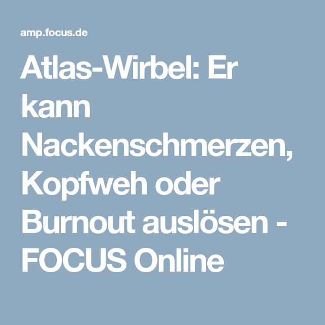 Atlas-Wirbel: Er kann Nackenschmerzen, Kopfweh oder Burnout auslösen ...