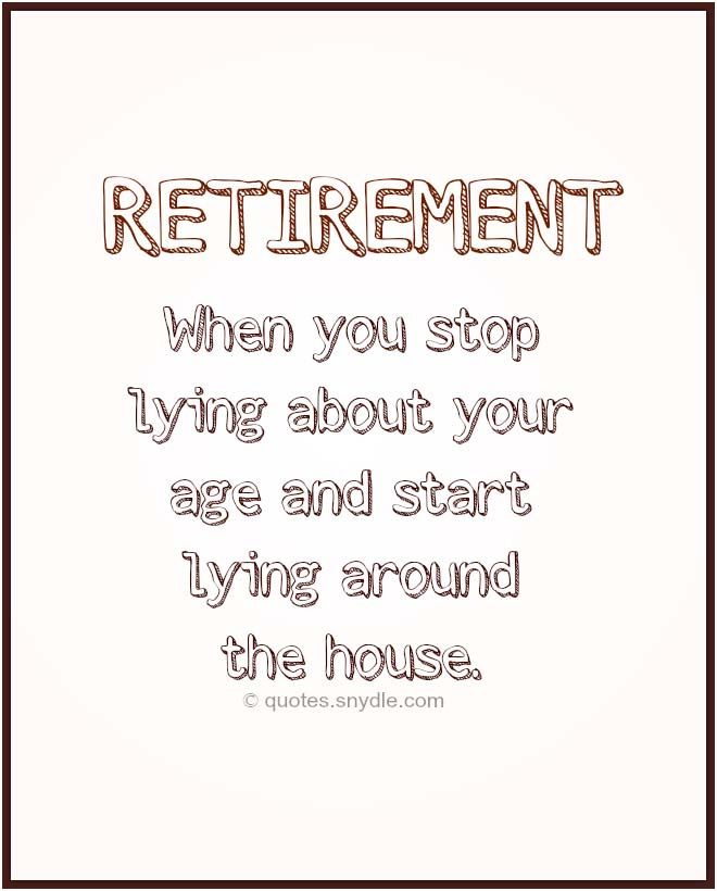 Funny retirement wishes and humorous retired quotes pension ...