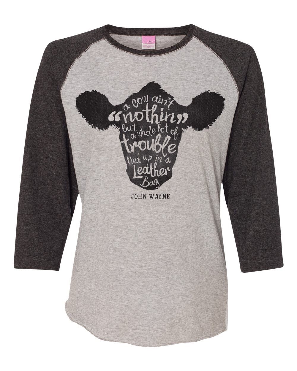 Cow Trouble Raglan - Livestock Showgirls 121f5a5f5a14