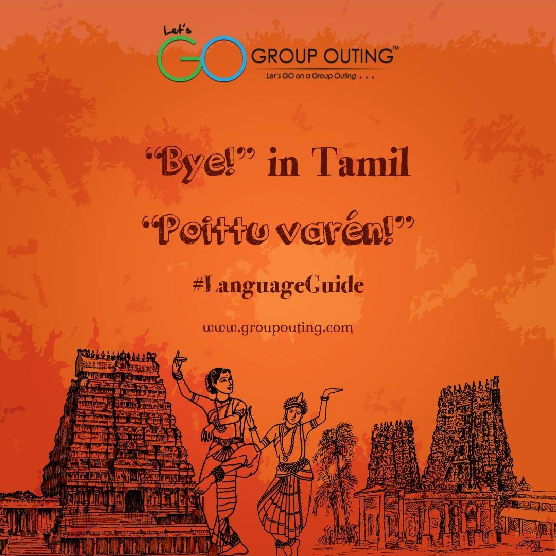 """Bye!"" in Tamil #GroupOuting #GoGroupOuting"
