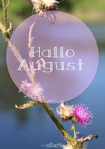 Hallo August Neuer Monat Jahreszeiten Monate Und Monat