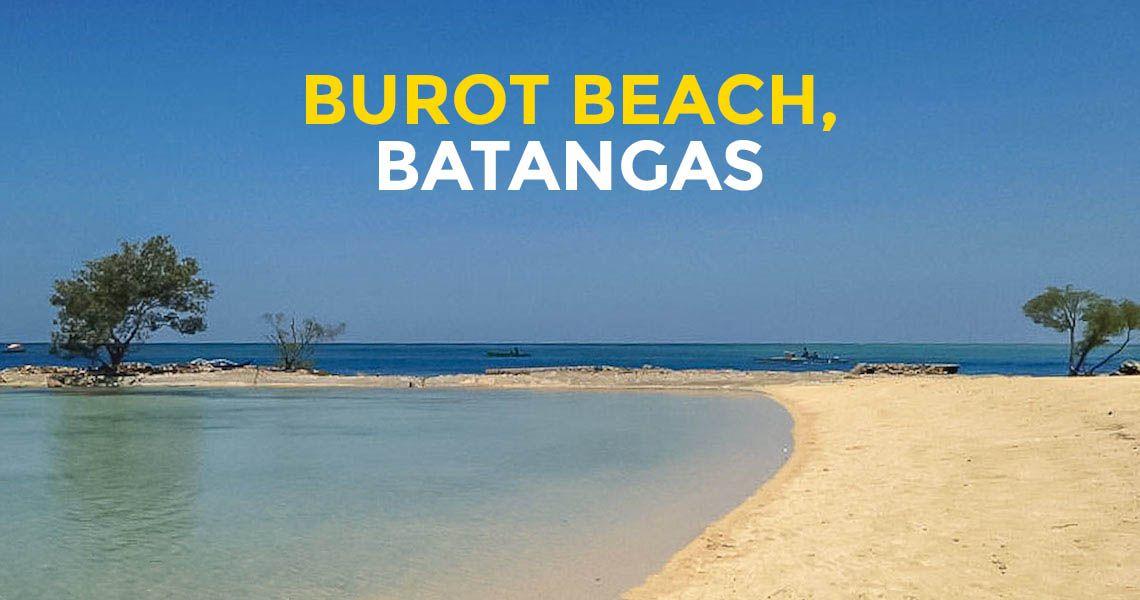 Quick Guide Burot Beach in Calatagan Batangas Beaches