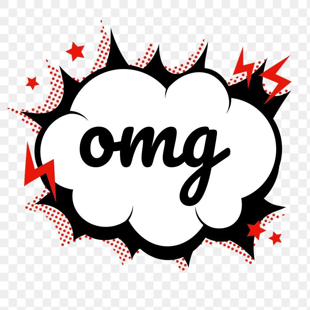 Png Omg Word Speech Bubble Comic Clipart Free Image By Rawpixel Com Baifern In 2020 Speech Balloon Clip Art Speech Bubble